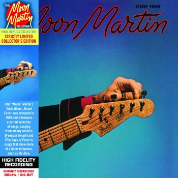 Moon Martin  - Street Fever