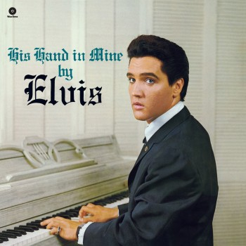 ELVIS PRESLEY His Hand In Mine  vinyle