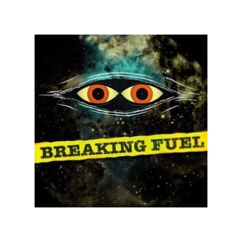 Breaking Fuel - More More More (Vinyle)