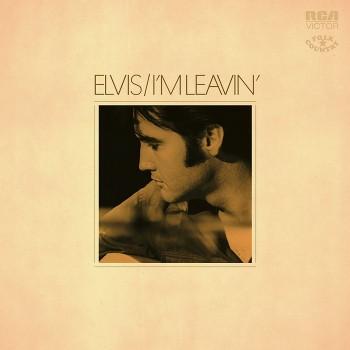 Elvis Presley - I'm Leavin': Elvis Folk-Country (Vinyle)