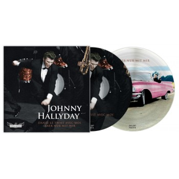 Johnny Hallyday - 45 Tours - Picture Disc N°04 Danse le Twist avec moi (Version Française/Version Etrangère)