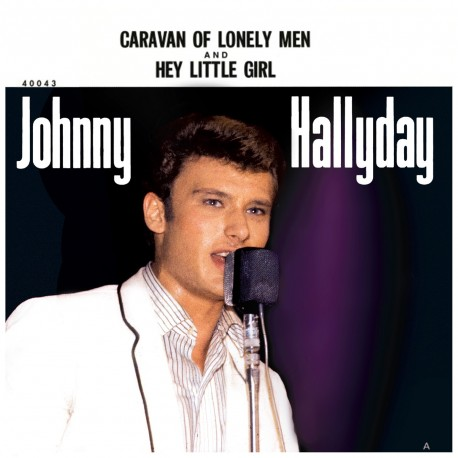 Johnny Hallyday - Caravan Of Lonely Men - EP Pochette Américaine