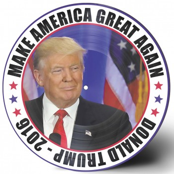 Trump, Donald - Make America Great Again! - 33 Tours (Picture Disc)