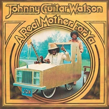 "Watson, Johnny ""Guitar"" - 33 Tours - A Real Mother For Ya (Vinyle Jaune)"
