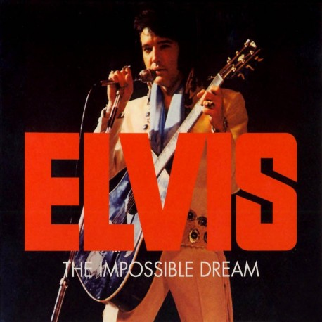 ELVIS PRESLEY The Impossible Dream