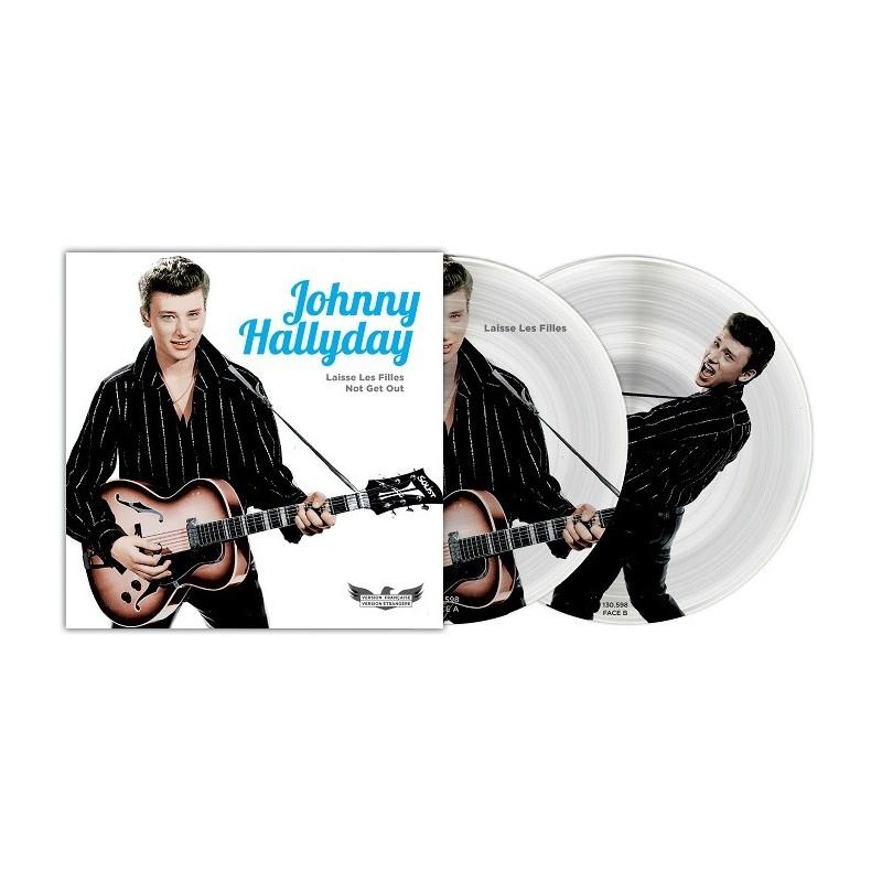 Johnny Hallyday - 45 Tours - Picture Disc N°09  Laisse les filles (Version Française/Version Etrangère)