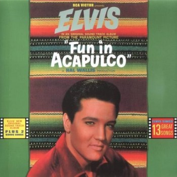 Elvis Presley - Fun In Acapulco - FTD (CD)