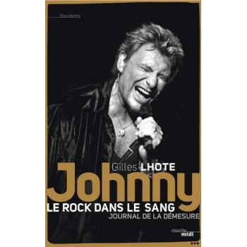 JOHNNY – Le Rock Dans le sang  De Gilles Lhote