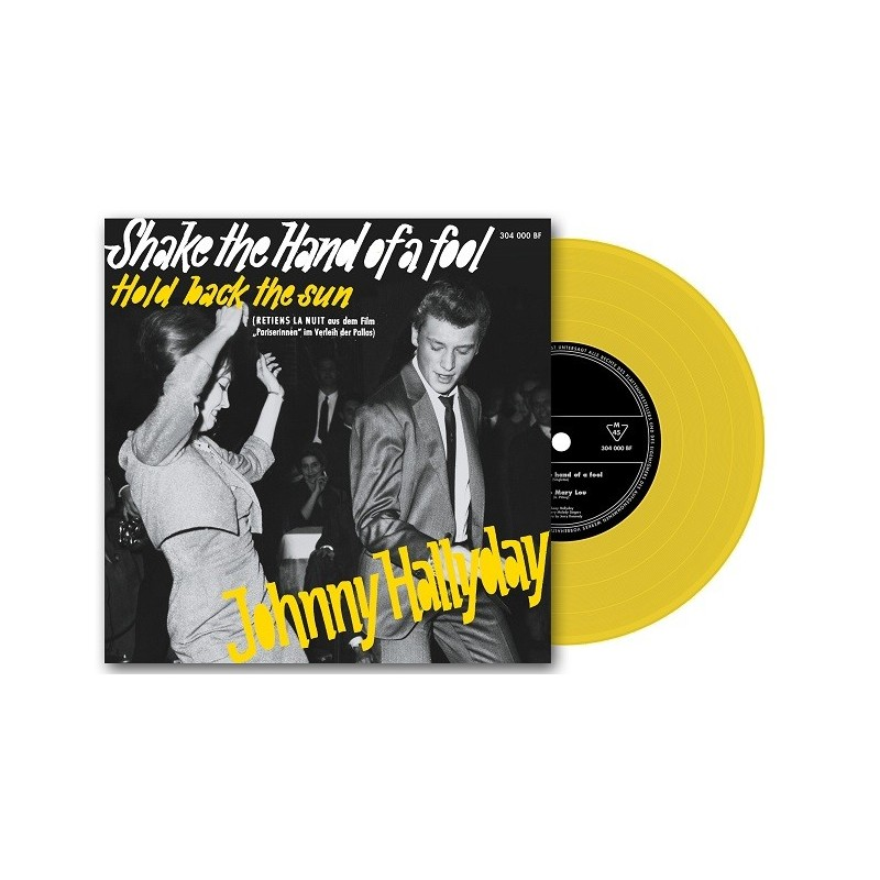 Johnny Hallyday - 45 Tours - Shake The Hand Of A Fool - EP Pochette Allemande (Vinyle Jaune)
