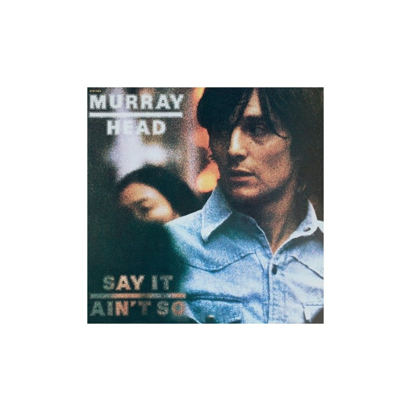 Murray Head - 33 Tours - Say It Ain't So