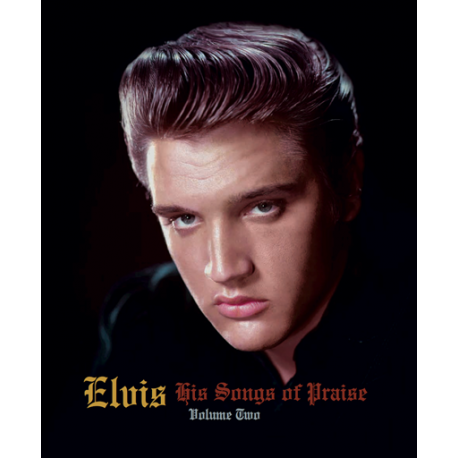 ELVIS HIS SONGS OF PRAISE VOL 2