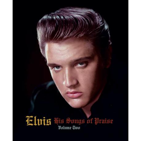ELVIS HIS SONGS OF PRAISE VOL 2