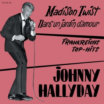 Johnny  Hallyday - 45 Tours - Madison Twist - EP Pochette Allemande (Vinyle Rose)