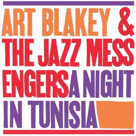Art Blakey & The Jazz Messengers - 33 Tours - A Night In Tunisia (Vinyle Noir)