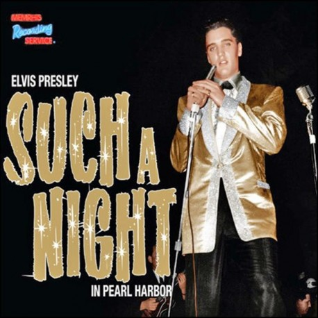 Elvis Presley ‎– Such A Night In Pearl Harbor