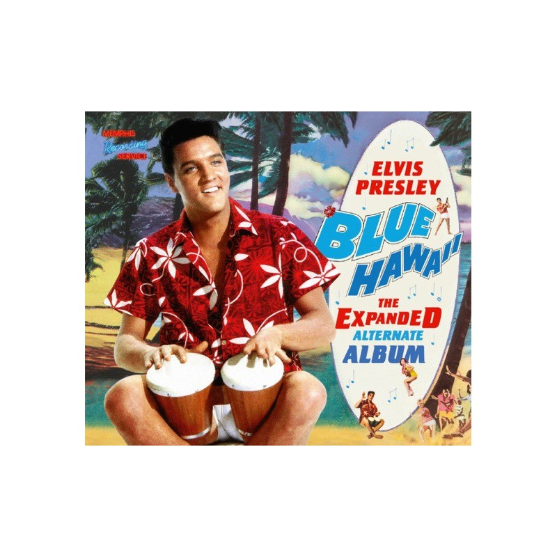 Elvis Presley ‎– Blue Hawaii - The Expanded Alternate Album