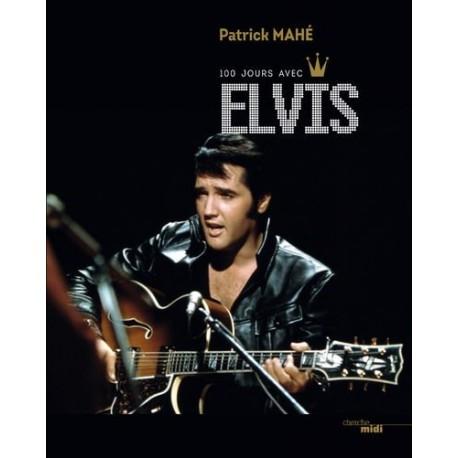 Elvis - 100 jours avec Elvis