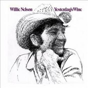 Willie Nelson - Yesterdays' Wine