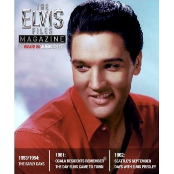 Elvis - The Elvis Files Magazine N°21 September 2017