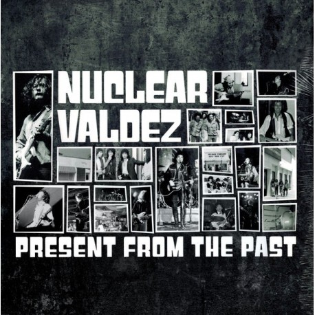 Nuclear Valdez - Present From The Past