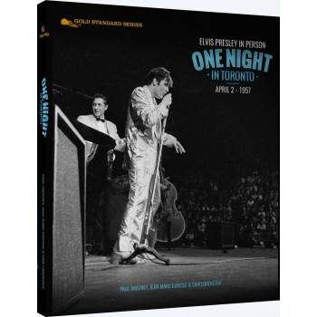 Elvis Presley In Person, One Night In Toronto April 2, 1957 (Livre)