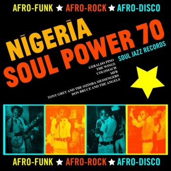 Soul Jazz Records Presents - Nigeria Soul Power 70 box set afro