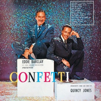 Eddie Barclay & Quincy Jones - Confettis