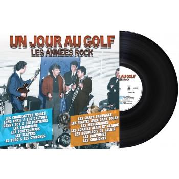 Various - 33 Tours - Un Jour Au Golf - Les Années Rock