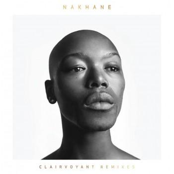 Nakhane - Clairvoyant Remixes - RSD 2018