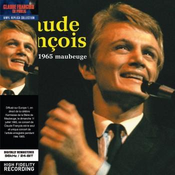 Claude François - En Public 1965 : Maubeuge