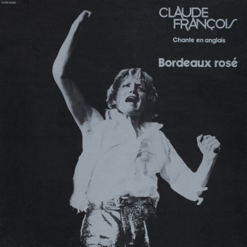 Claude François - Bordeaux Rosé