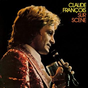 Claude François - Sur Scène (Forest National - Bruxelles 1974)