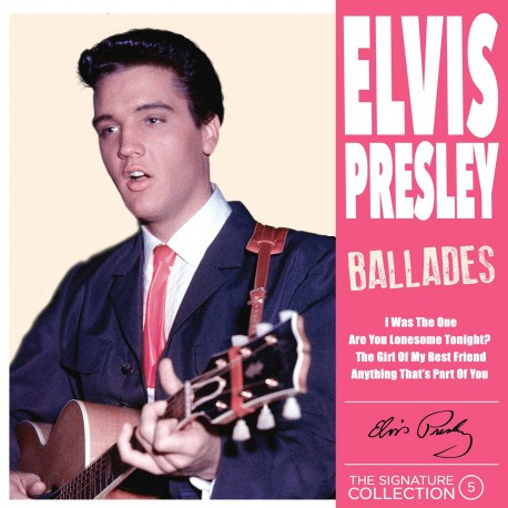 Elvis Presley - The Signature Collection N°05 - Ballades (CD)