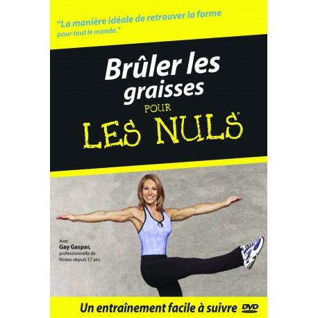 BRULER LES GRAISSES POUR LES NULS