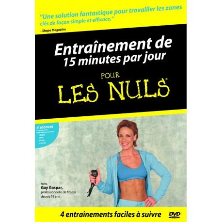 ENTRAINEMENT DE 15 MINUTES PAR JOUR POUR LES NULS