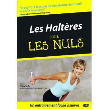 LES HALTERES POUR LES NULS