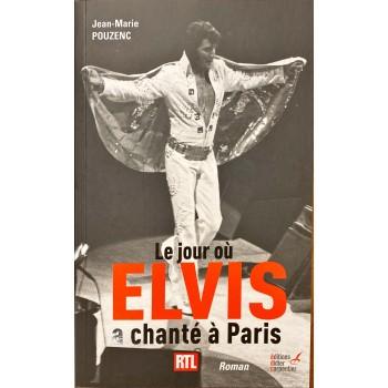 Le jour où Elvis a chanté à Paris