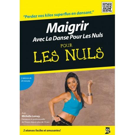 MAIGRIR AVEC LA DANSE POUR LES NULS