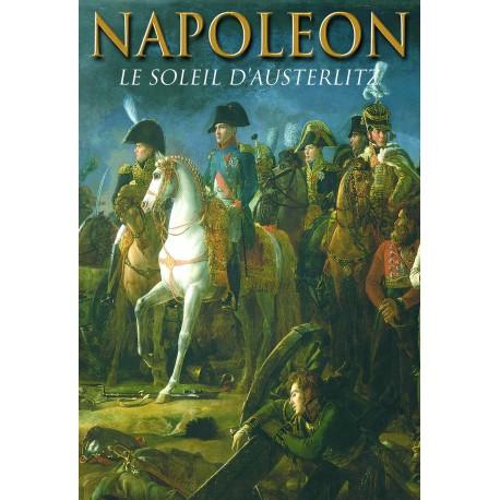NAPOLEON LE SOLEIL D'AUSTERLITZ