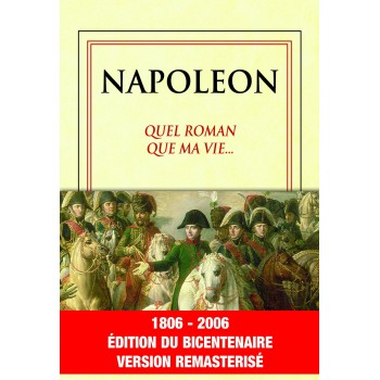 NAPOLEON QUEL ROMAN QUE MA VIE
