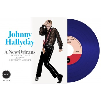 Johnny Hallyday - 45 Tours - A New Orleans (Vinyle Bleu)